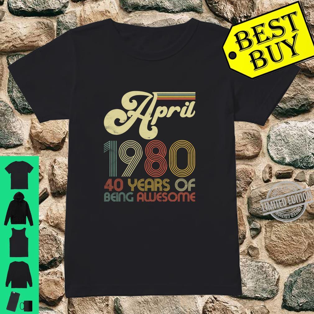 40 Years Old April 1980 Vintage 40th Birthday Shirt ladies tee
