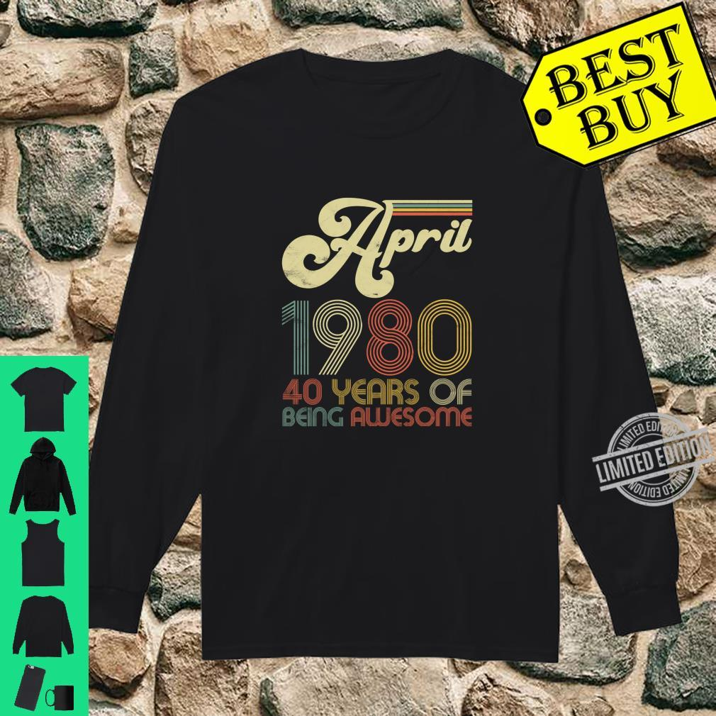 40 Years Old April 1980 Vintage 40th Birthday Shirt long sleeved