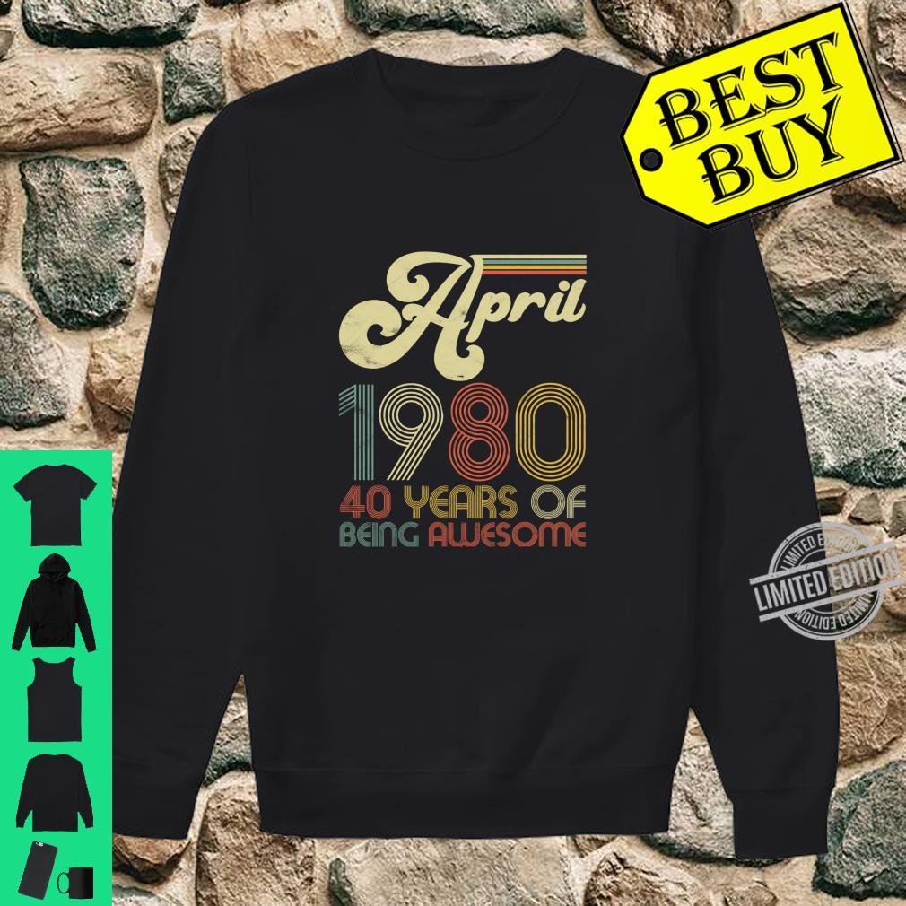 40 Years Old April 1980 Vintage 40th Birthday Shirt sweater