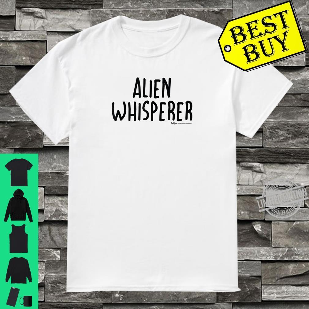 Alien Whisperer Word Design Shirt