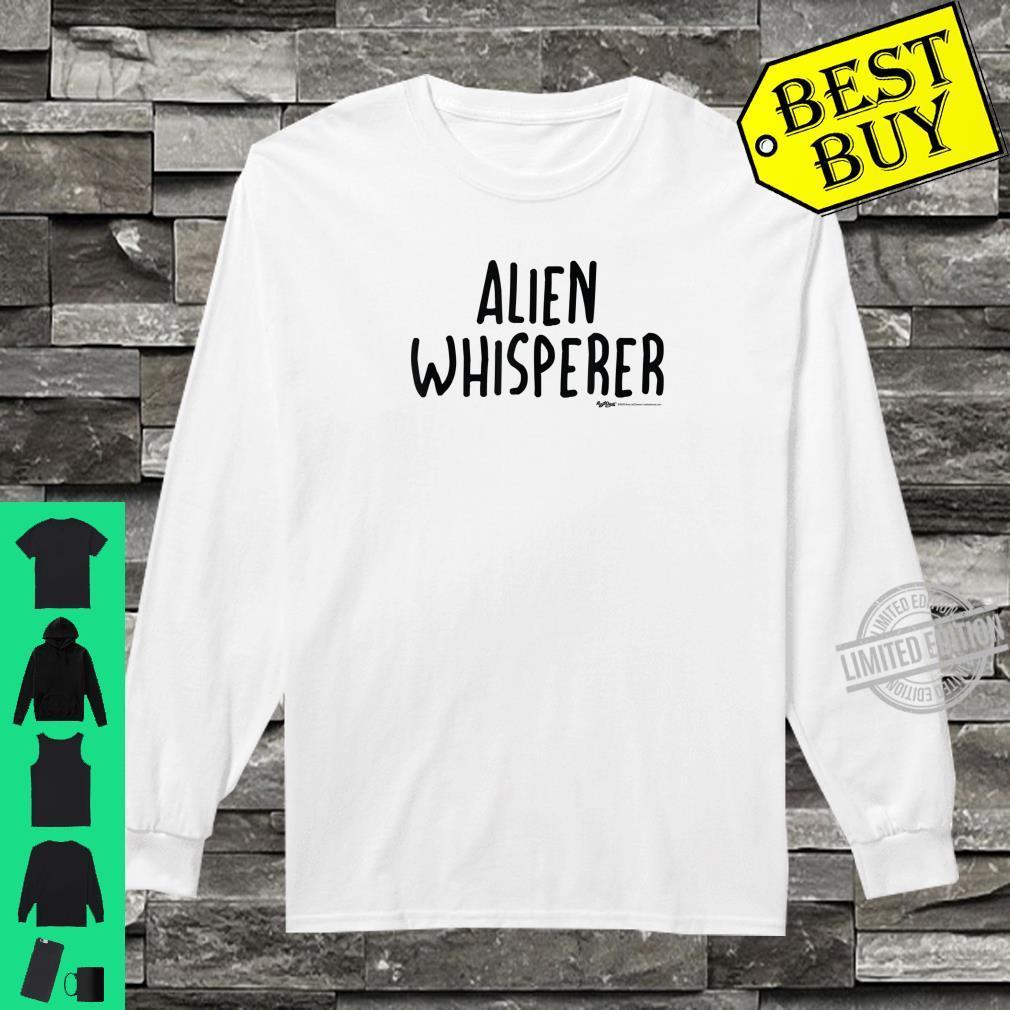 Alien Whisperer Word Design Shirt long sleeved