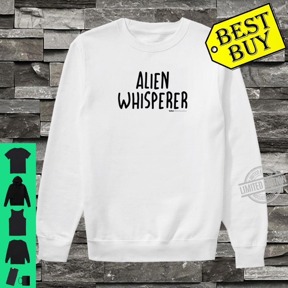 Alien Whisperer Word Design Shirt sweater