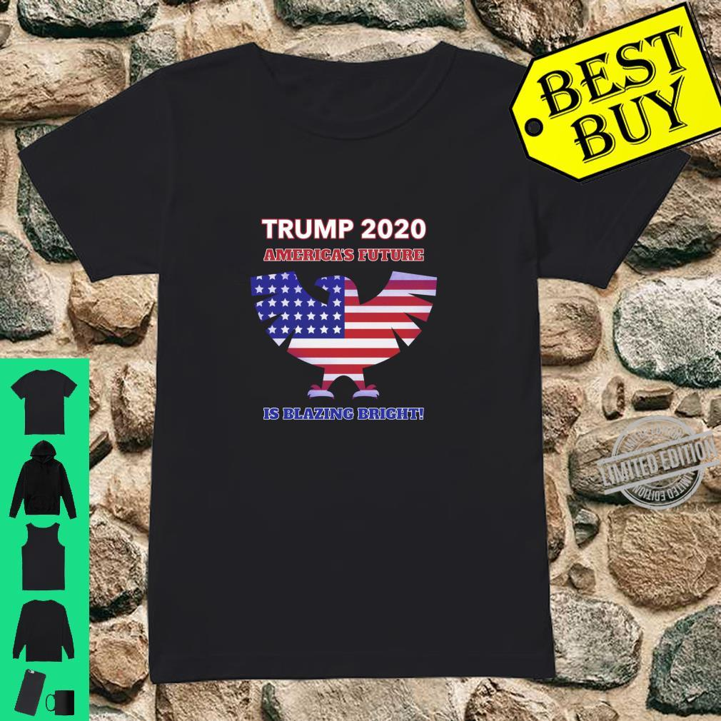 America's Future Is Blazing Bright Trump 2020 American Eagle Shirt ladies tee