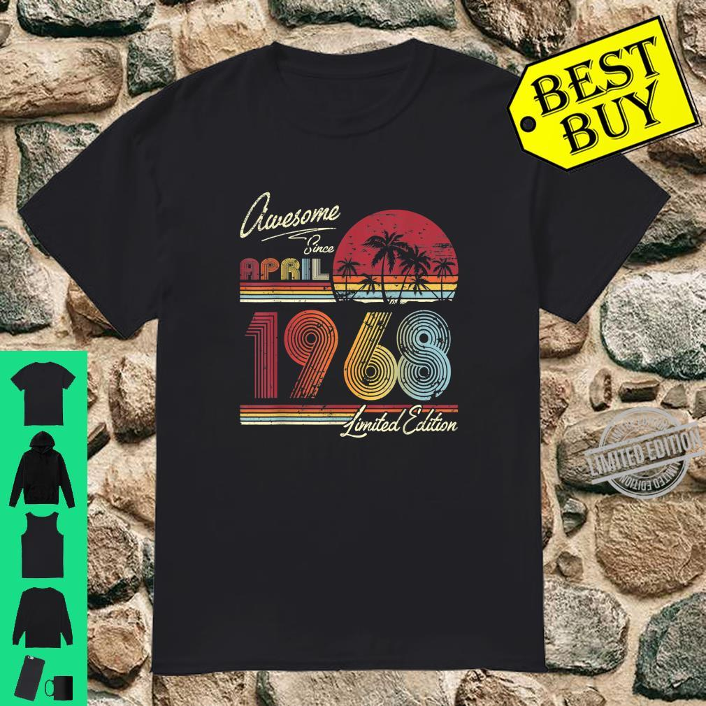 Awesome Since April 1968 52nd Birthday 52 Years Old Shirt