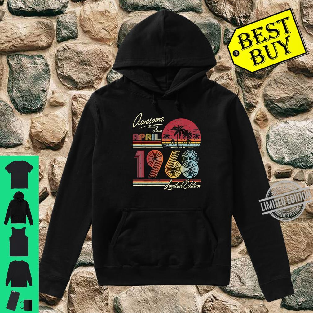 Awesome Since April 1968 52nd Birthday 52 Years Old Shirt hoodie