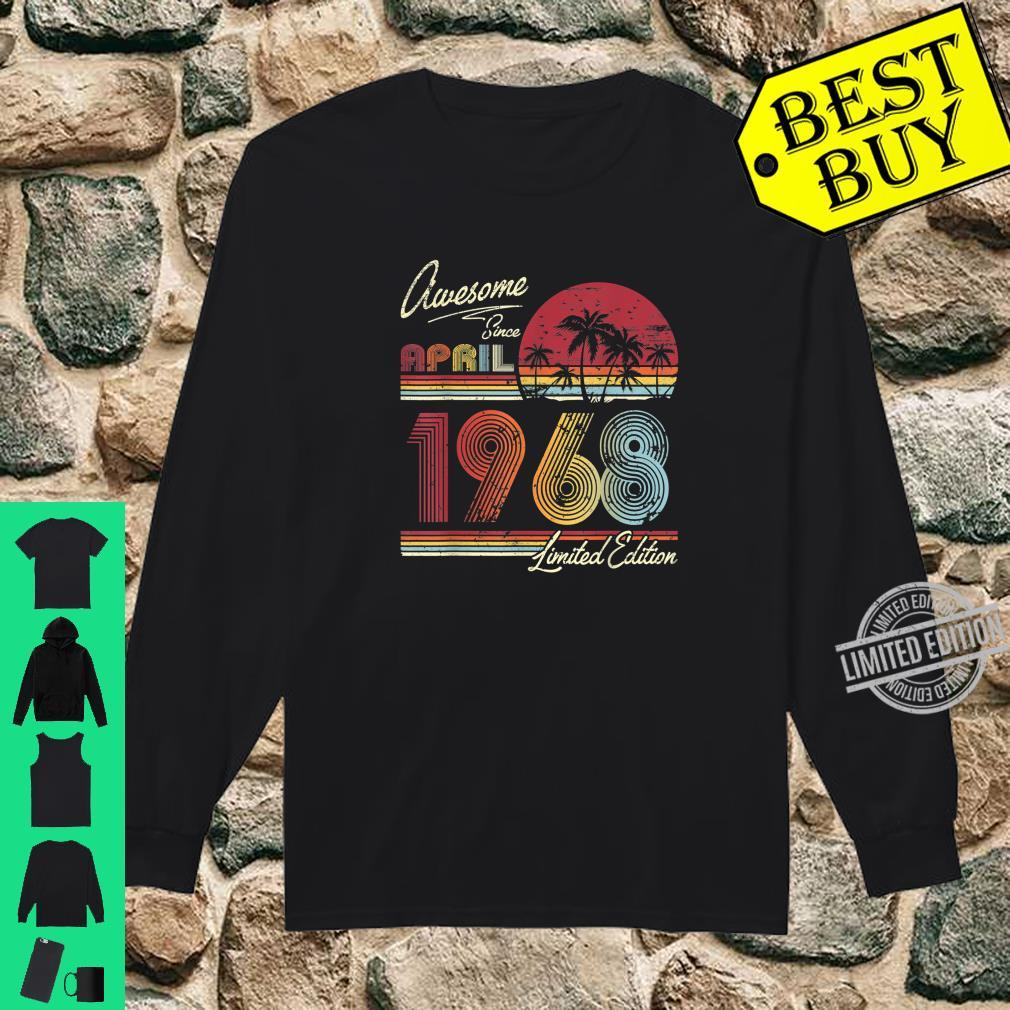 Awesome Since April 1968 52nd Birthday 52 Years Old Shirt long sleeved