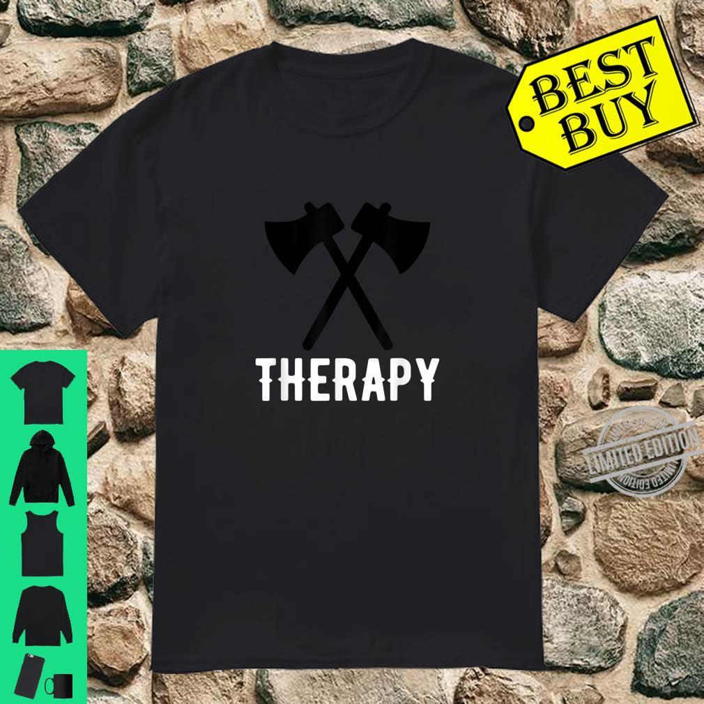 Axe Throwing therapy Shirt