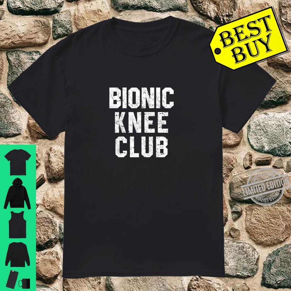 Bionic Knee Club Surgery Replacement Custom Parts Shirt