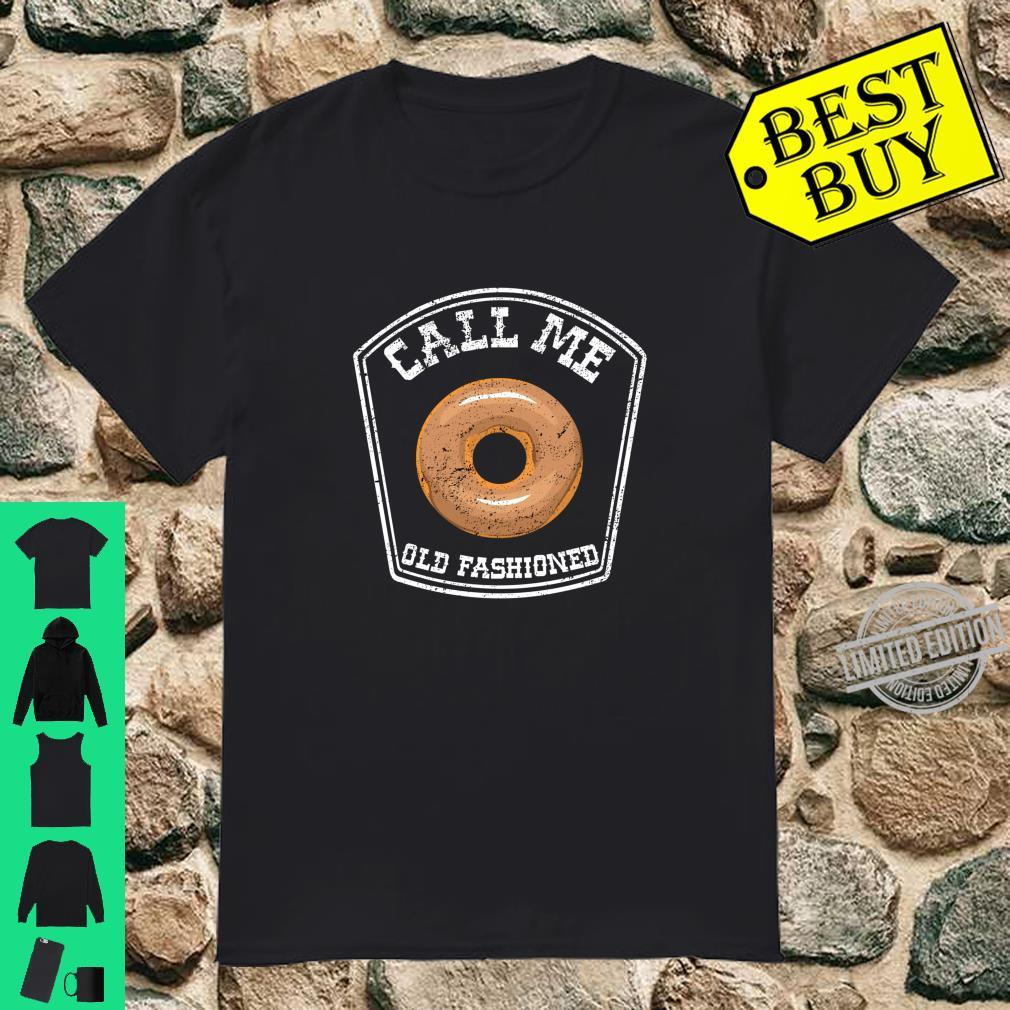 Call Me Old Fashioned Retro Donut Old School Shirt