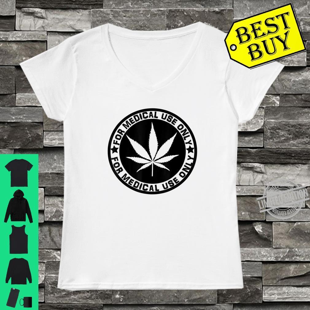 Cannabis Marijuana 'for Medical use only' weed Stoner Shirt ladies tee