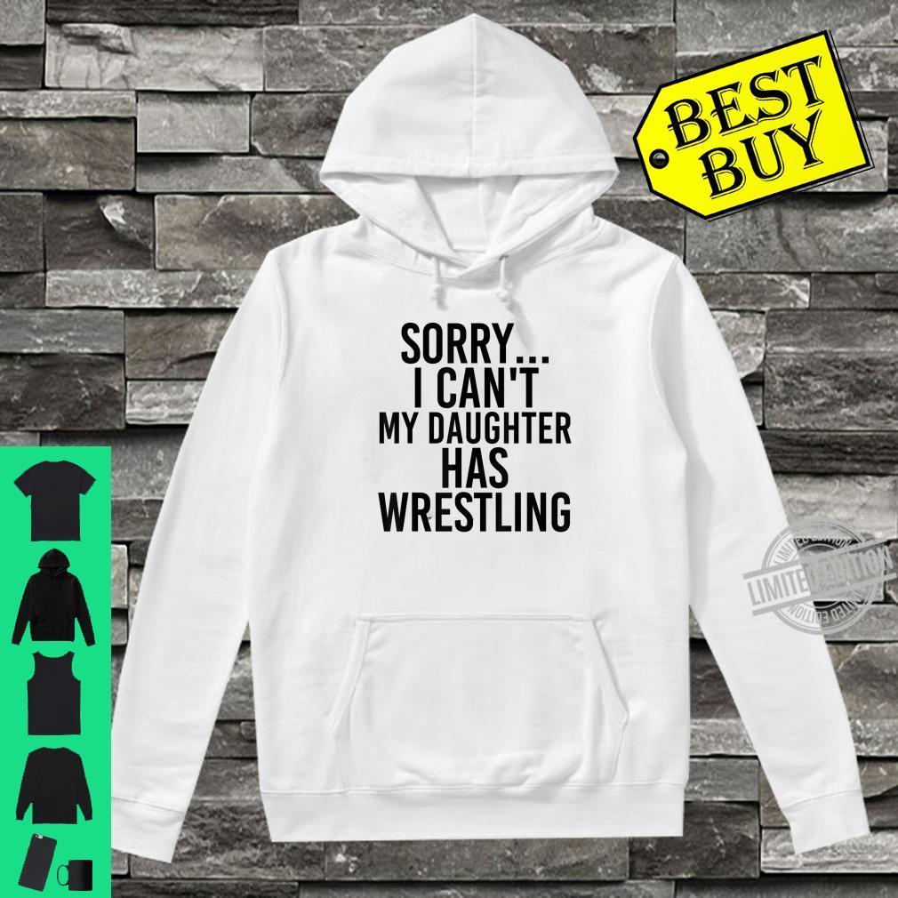 Dad Mom My Daughter Has Wrestling Shirt hoodie