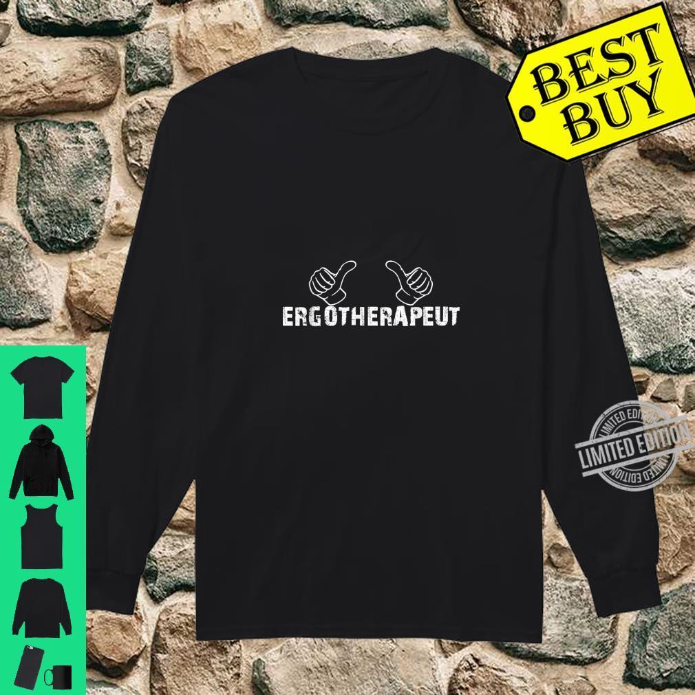 Daumen Hoch Für Den Ergotherapeut Ergotherapeutin Shirt long sleeved