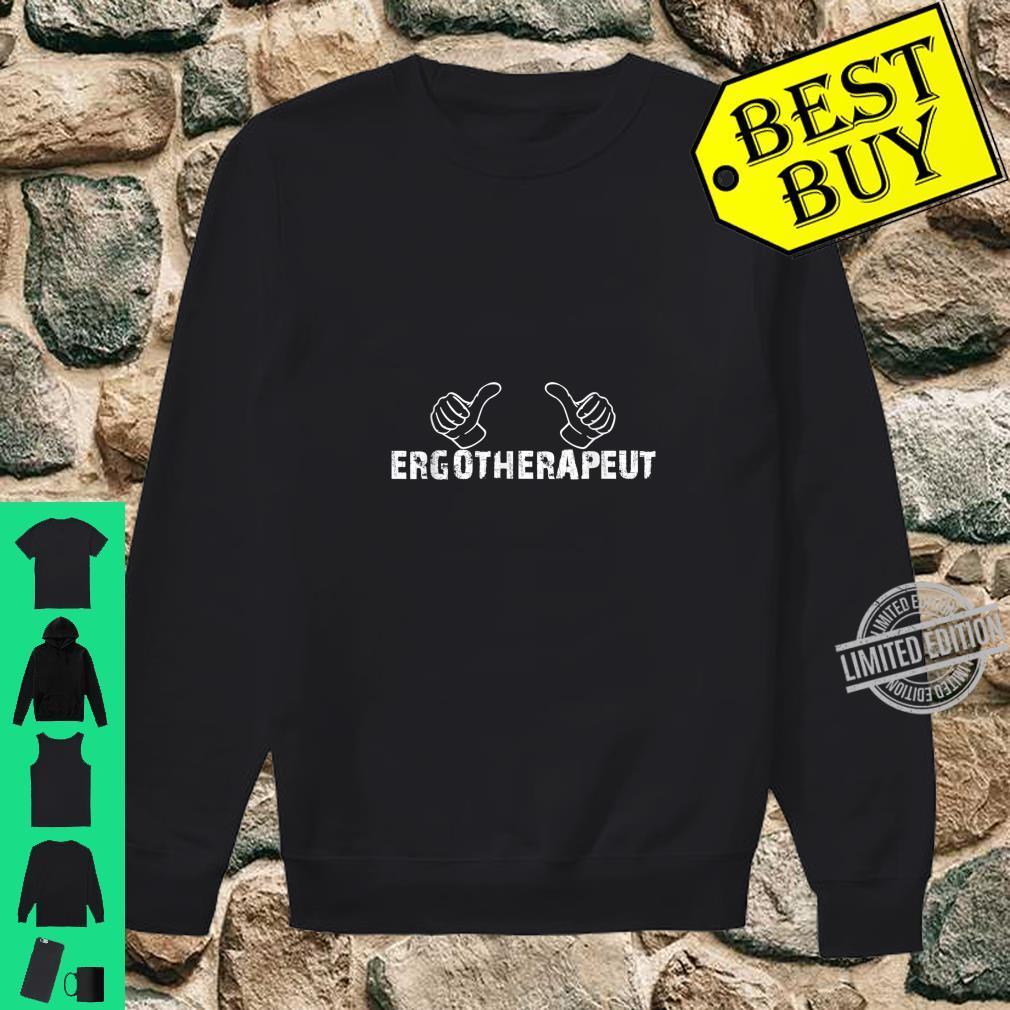 Daumen Hoch Für Den Ergotherapeut Ergotherapeutin Shirt sweater