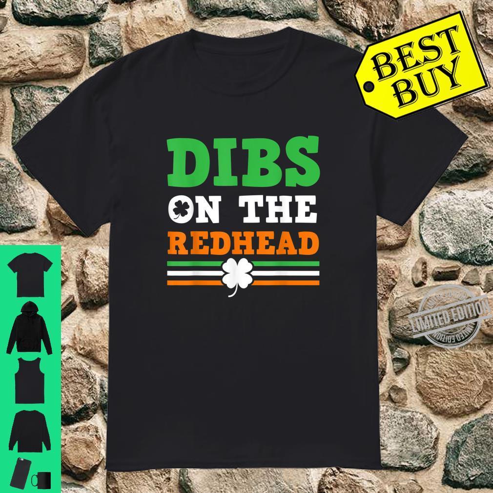 Dibs On The Redhead Saint Patrick's Day Drinking Shirt