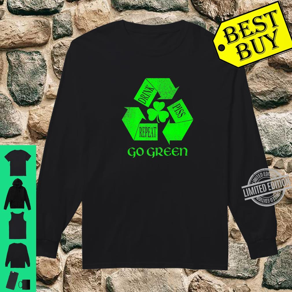 Drink Piss Repeat Go Greens Shirt long sleeved