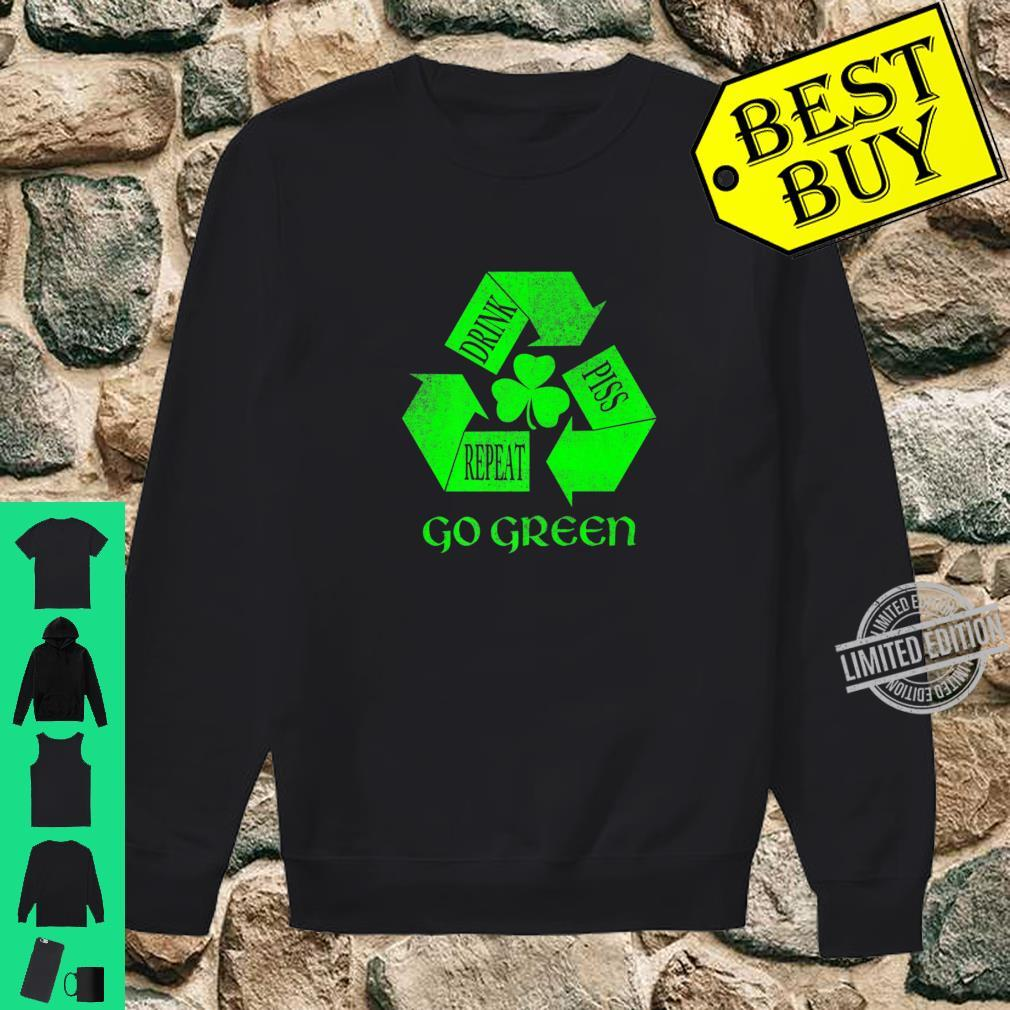 Drink Piss Repeat Go Greens Shirt sweater