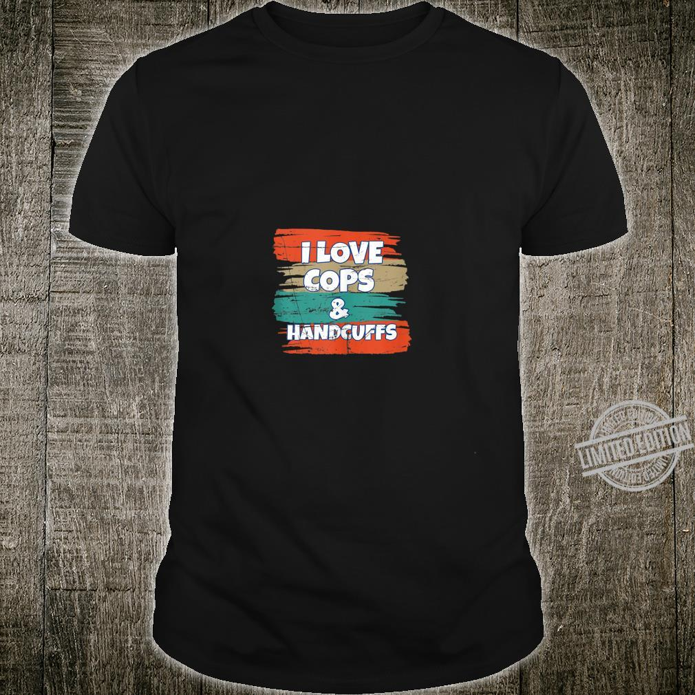 I Love Cops & Handcuffs Vintage Retro Distressed Shirt