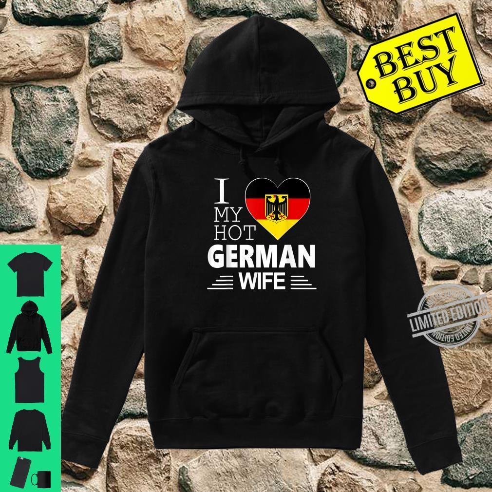 I Love My HOT German WIFE Shirt German Flag Shirt hoodie