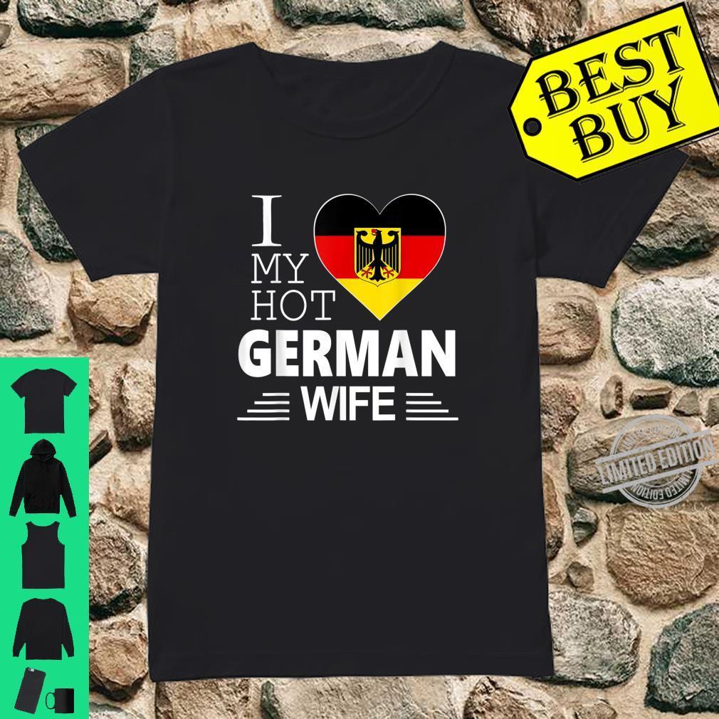 I Love My HOT German WIFE Shirt German Flag Shirt ladies tee