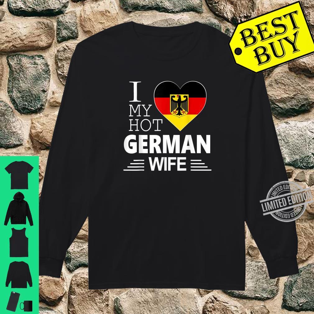 I Love My HOT German WIFE Shirt German Flag Shirt long sleeved
