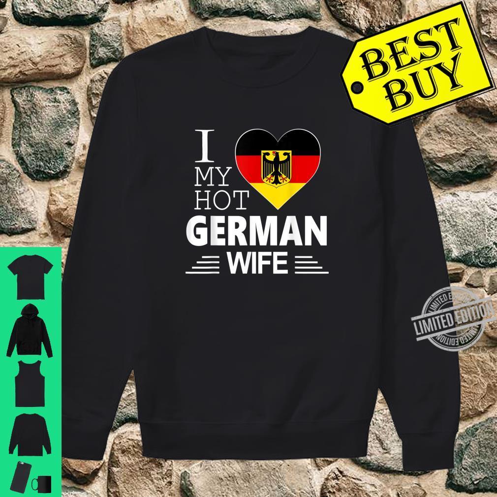 I Love My HOT German WIFE Shirt German Flag Shirt sweater