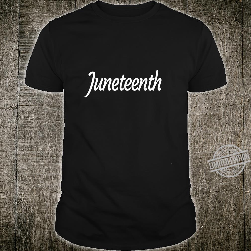 Juneteenth Freedom Independence Day Emancipation Black Shirt