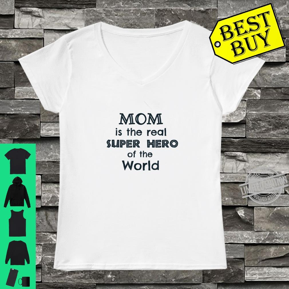Mom is the real superhero of the world,mama love, Lucky mama Shirt ladies tee