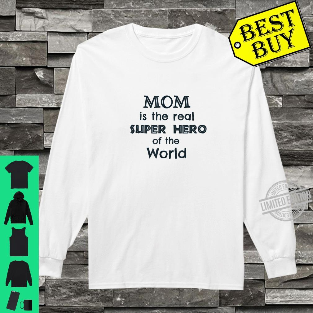 Mom is the real superhero of the world,mama love, Lucky mama Shirt long sleeved