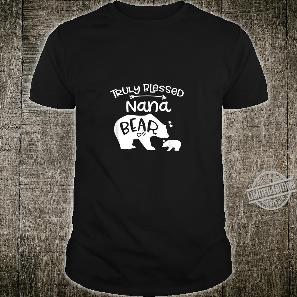 Truly Blessed Nana Bear Shirt Grandma Shirt