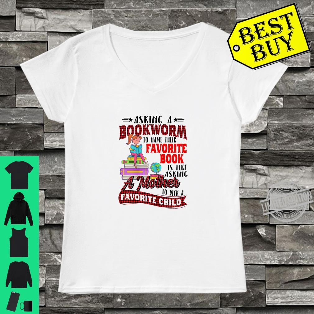 Womens Asking A Bookworm To Name Their Favorite Book Shirt ladies tee