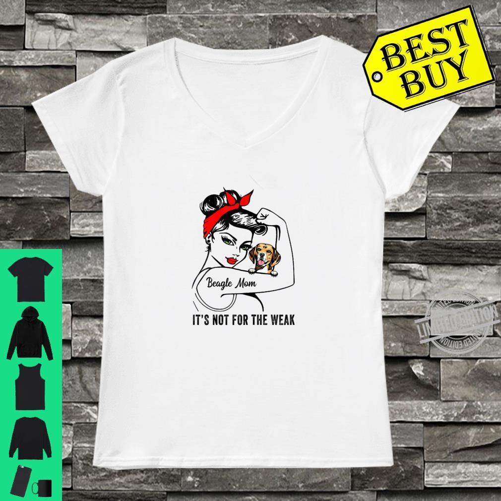 Womens Beagle Mom Mamas Owner Not For Weak Shirt ladies tee